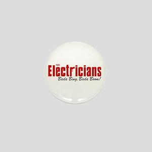 The Electricians Bada Bing Mini Button