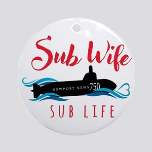 Sub Wife Sub Life Round Ornament