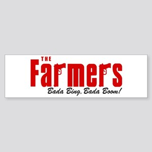 The Farmers Bada Bing Bumper Sticker