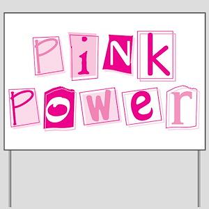 MK Pink Power Yard Sign