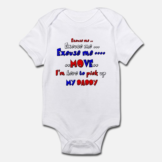 pick up daddy Infant Bodysuit