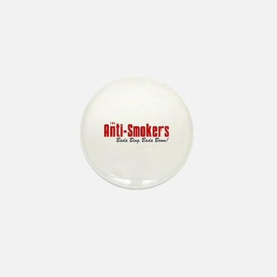 The Anti-Smokers Bada Bing Mini Button