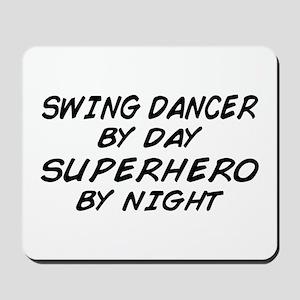Swing Dancer Superhero by Night Mousepad