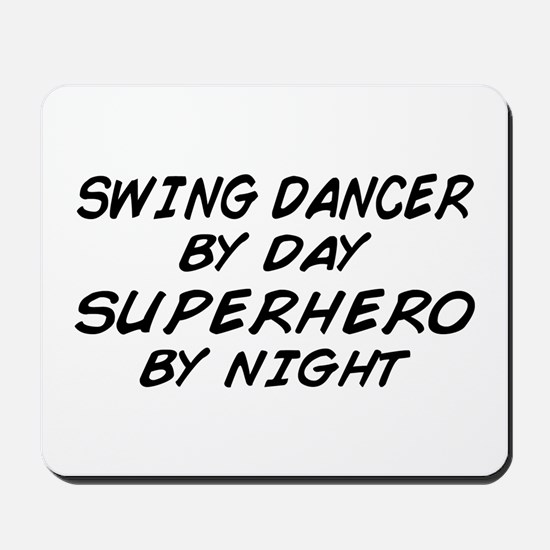 Swing Dancer Superhero by Night Mousepad