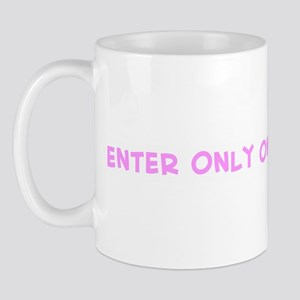 Enter Only on Appointment Mug