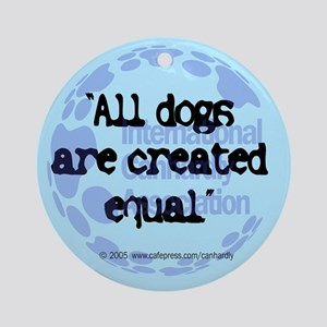 All dogs equal Keepsake (Round)