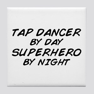 Tap Dancer Superhero by Night Tile Coaster