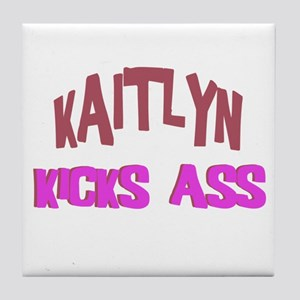 Kaitlyn Kicks Ass Tile Coaster