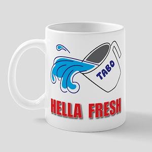 Hella Fresh Mug