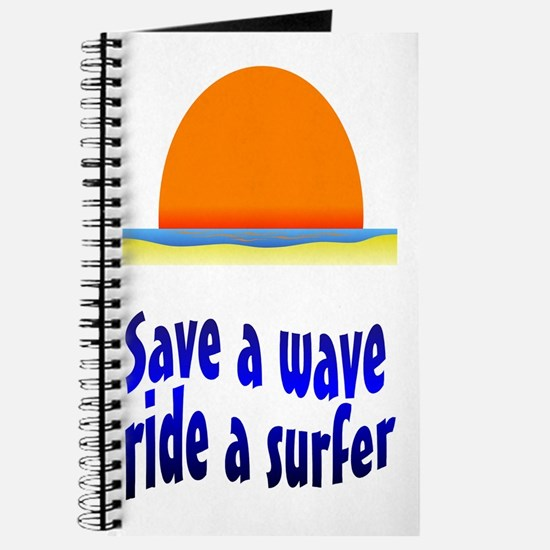 Save A Wave Ride A Surfer Journal