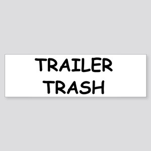TRAILER TRASH Bumper Sticker