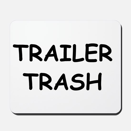 TRAILER TRASH Mousepad