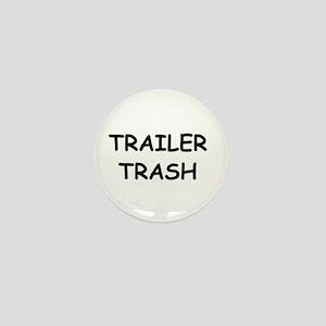 TRAILER TRASH Mini Button