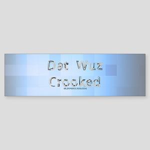 crooked Bumper Sticker