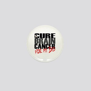 Cure Brain Cancer -- For My Dad Mini Button