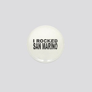 I Rocked San Marino Mini Button