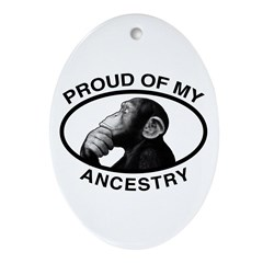 Proud of my Ancestry Chimp Oval Ornament