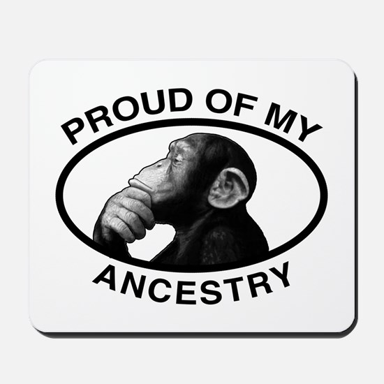 Proud of my Ancestry Chimp Mousepad