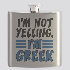 I'm Not Yelling I'm Greek Flask