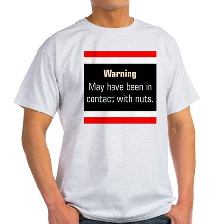 Nuts Warning - Ash Grey T-Shirt