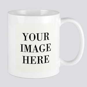 Your Image Here - Design Your Own Mugs