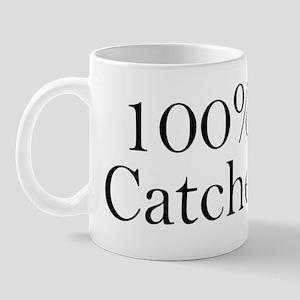 100% Catcher Mug
