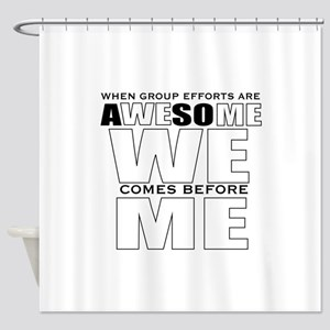 Co-worker Shower Curtain