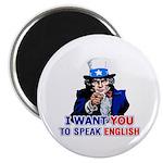 I Want You To Speak English Magnet