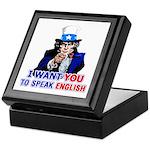 I Want You To Speak English Keepsake Box
