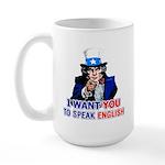 I Want You To Speak English Large Mug