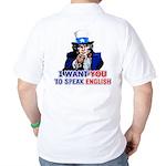I Want You To Speak English Golf Shirt