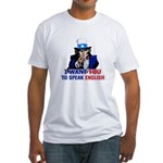I Want You To Speak English Fitted T-Shirt