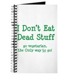 I Don't Eat Dead Stuff Journal