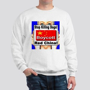 Stop Killing Dogs Boycott Red Sweatshirt
