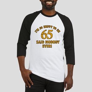 65 birthday design Baseball Jersey