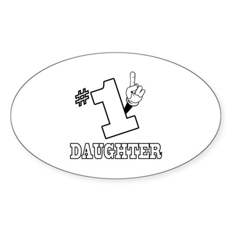 #1 - DAUGHTER Oval Sticker