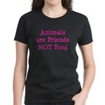 Animals are Friends Not Food Women's Dark T-Shirt