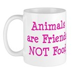 Animals are Friends Not Food Mug