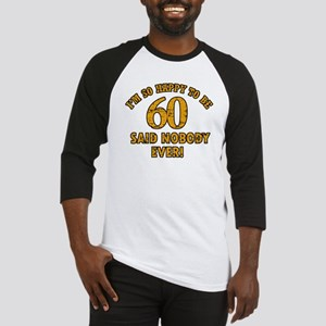 60 birthday design Baseball Jersey