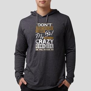 Dont Flirt With Me Love My Gir Long Sleeve T-Shirt