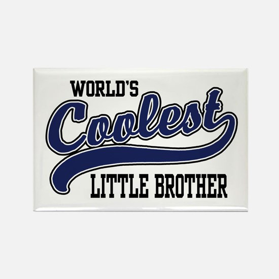 World's Coolest Little Brother Rectangle Magnet