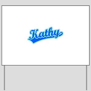 Retro Kathy (Blue) Yard Sign