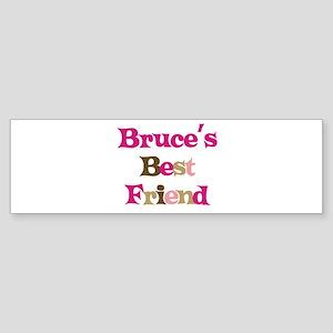 Bruce's Best Friend Bumper Sticker