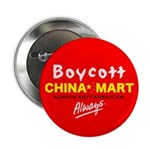 Boycott China-Mart! Button