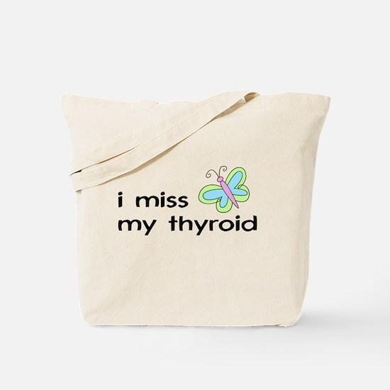 i miss my thyroid Tote Bag (single-sided)