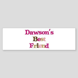 Dawson's Best Friend Bumper Sticker