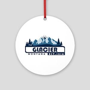 Glacier - Montana Round Ornament