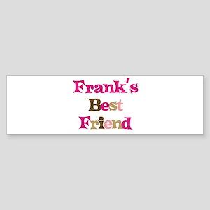 Frank's Best Friend Bumper Sticker