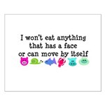 Won't Eat Small Poster