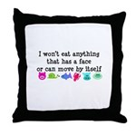 Won't Eat Throw Pillow